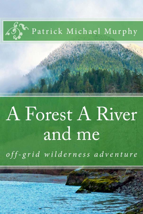 A_Forest_A_River_and_Cover_for_Kindle_1_