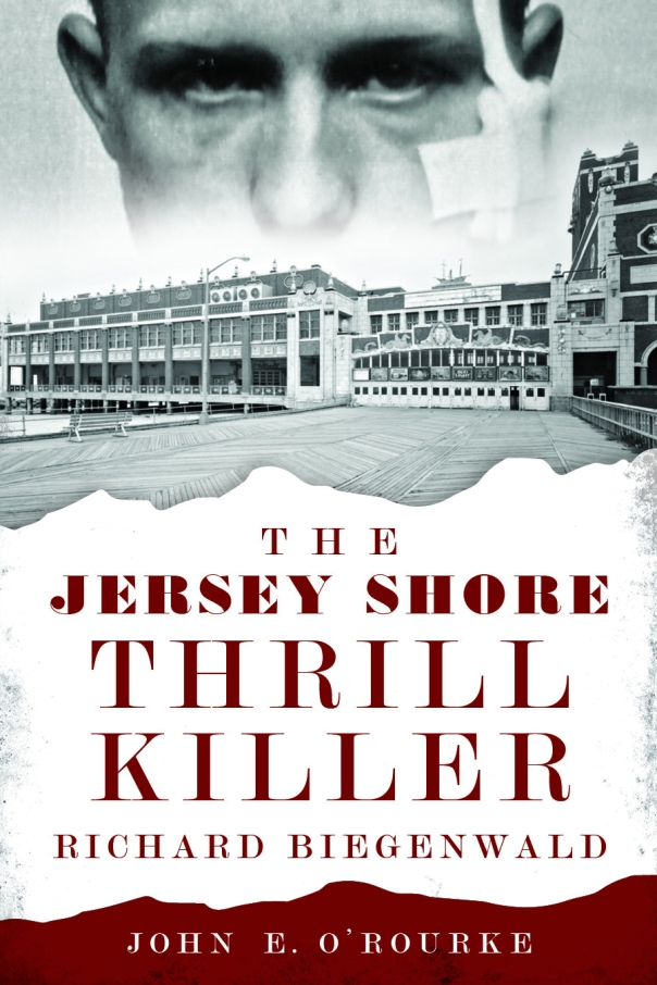 The_Jersey_Shore_Thrill_Killer_Richard_Biegenwald