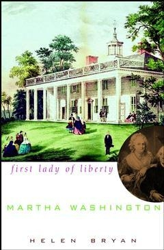 Martha Washington First Lady of Liberty cover