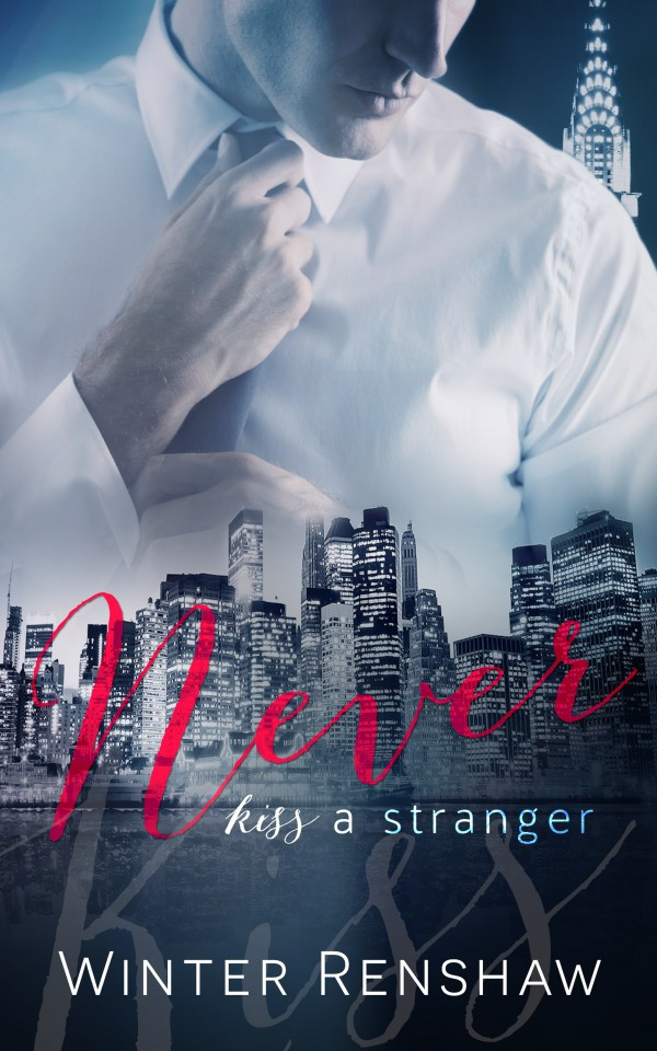 NEVER KISS A STRANGER AMAZON KINDLE EBOOK COVER
