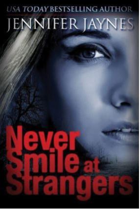 never_smile_strangers